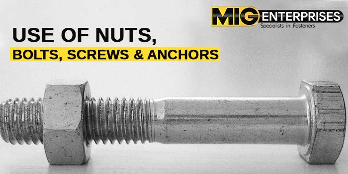 In which applications 'Screws', 'Nuts', 'Bolts' and 'Anchors' are used?