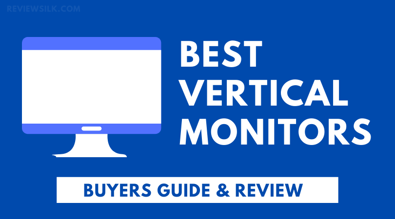 5 Best Vertical Monitor