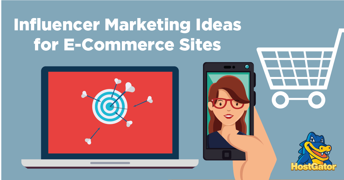 How E-Commerce Businesses Can Benefit From Influencer Marketing