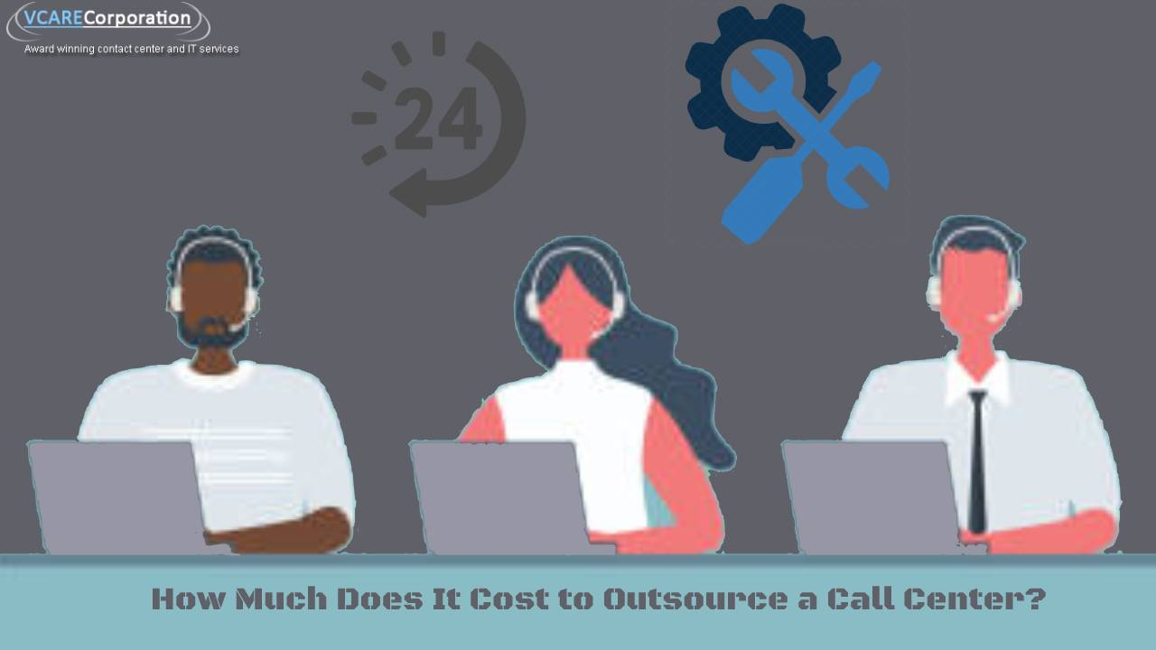 How Much Does It Cost to Outsource a Call Center?
